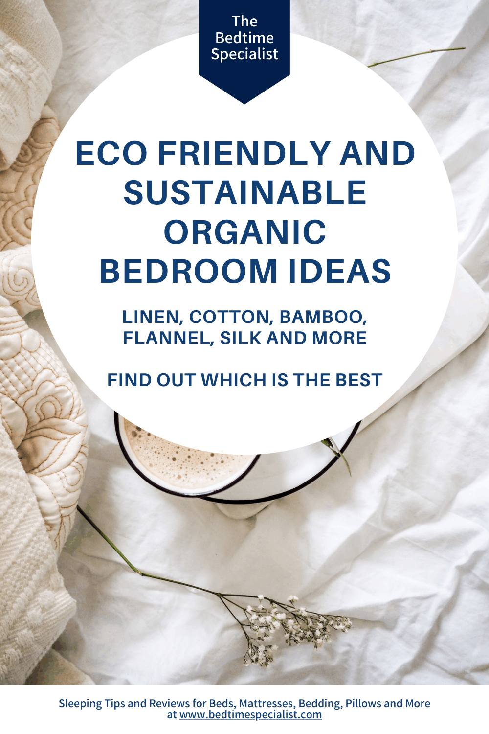 Eco Friendly and Sustainable Organic Bedroom Ideas