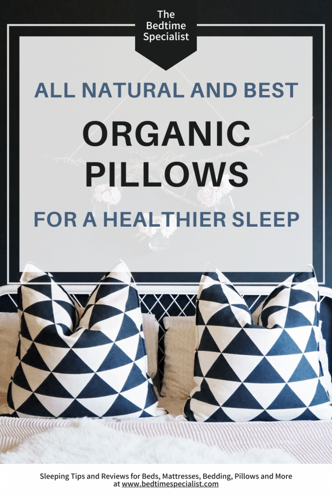 The All Natural And Best Organic Pillows For A Healthier Sleep