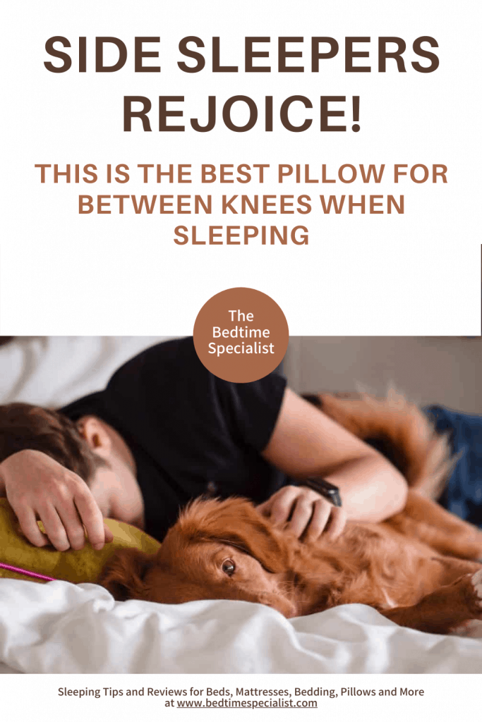 Side Sleepers Rejoice! This Is The Best Pillow For Between Knees When Sleeping