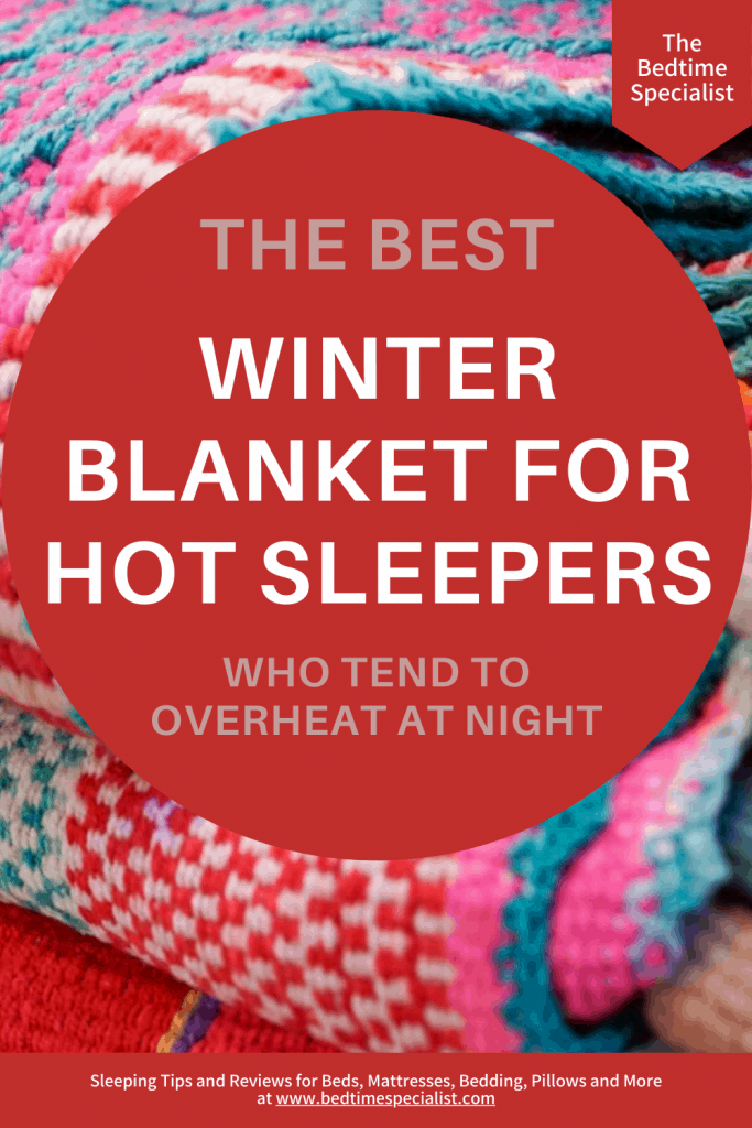 The Best Winter Blanket For Hot Sleepers Who Tend To Overheat At Night