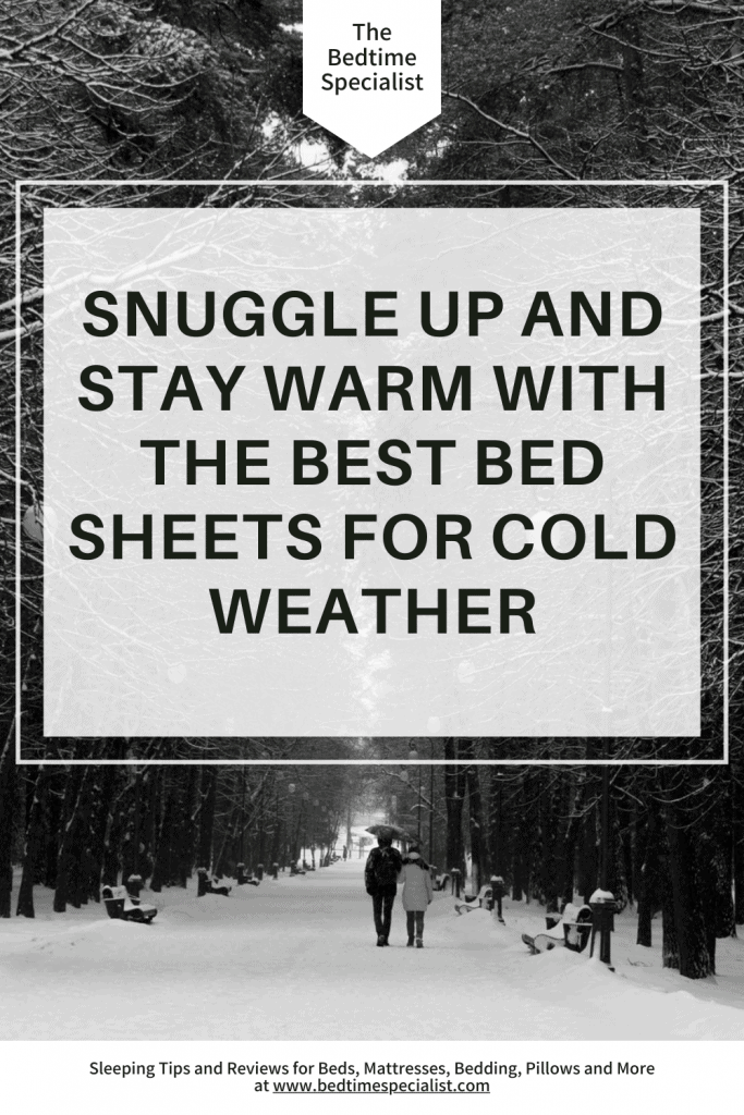Best Bed Sheets For Cold Weather